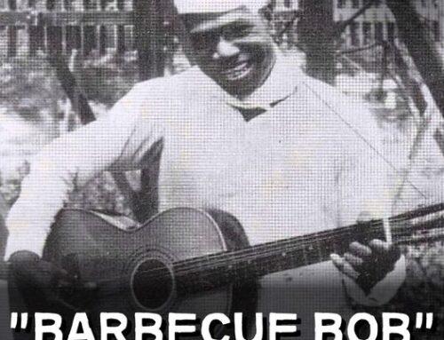 """""""Barbecue Bob"""""""